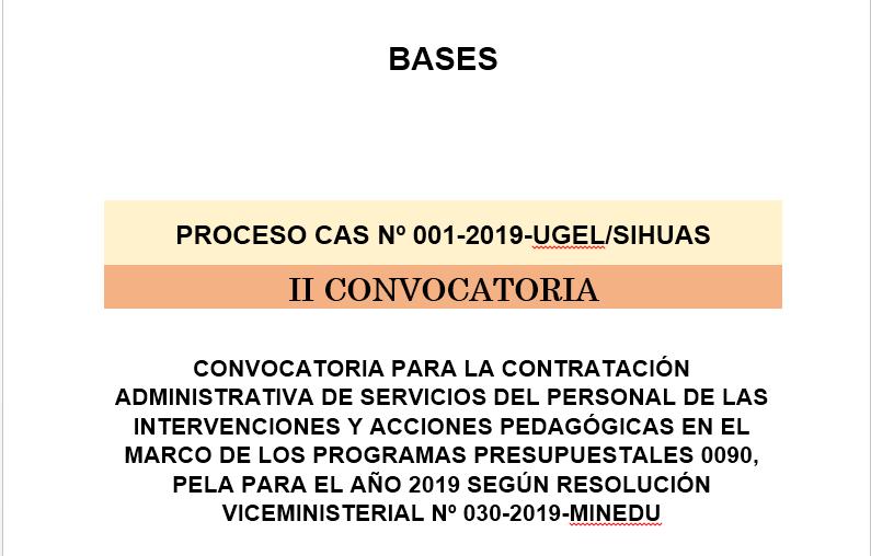 BASES PROCESO CAS Nº 001-2019-UGEL/SIHUAS – II CONVOCATORIA – RESULTADOS POR EVALUACION