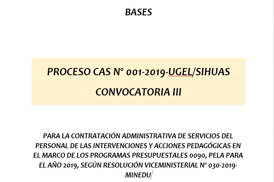 PROCESO CAS Nº 001-2019-UGEL/SIHUAS – CONVOCATORIA III
